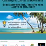 Workshop Internacional em Competições Lúdicas de Matemática